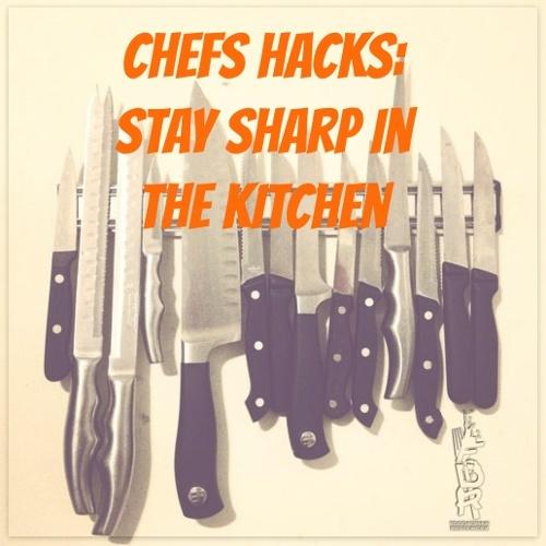 knives and chef hacks