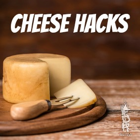 chef's cheese hacks